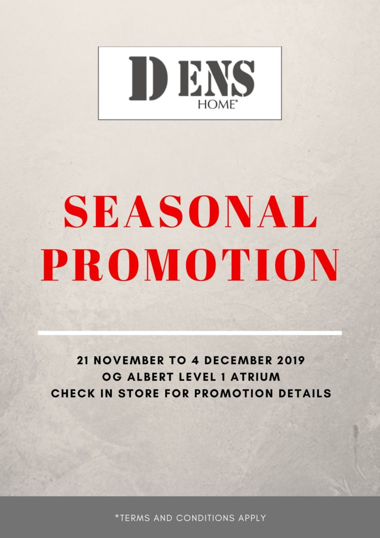 DENS Exclusive Seasonal Promotion